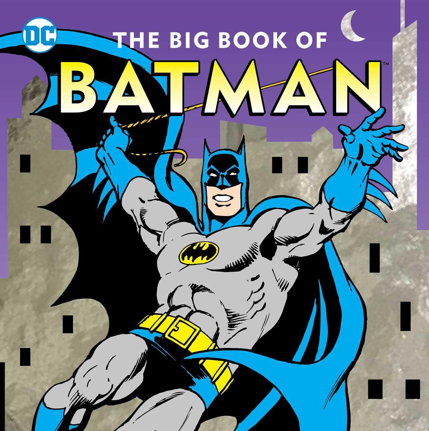 The Big Book of Batman (DC Super Heroes)