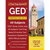 GED Preparation 2019 All Subjects: GED Study Guide 2019 All Subjects Test Prep Book & Practice Test Questions (Updated for NE