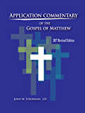 Application Commentary of the Gospel of Matthew - 2017 Revised Edition