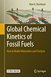 Global Chemical Kinetics of Fossil Fuels: How to Model Maturation and Pyrolysis