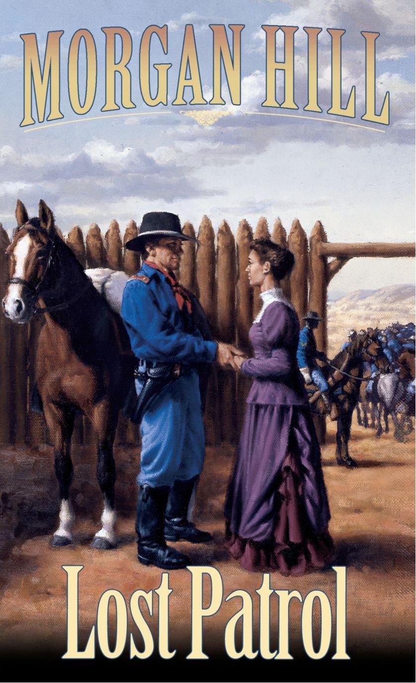 Lost Patrol: Legends of the West Trilogy PDF