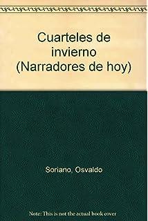 Cuarteles de invierno (Narradores de hoy) (Spanish Edition)