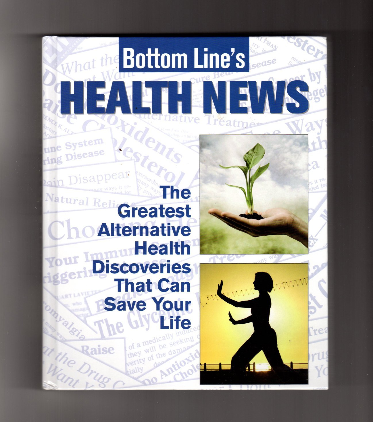 Download Bottom Line's Health News: The Greatest Alternative Health Discoveries That Can Save Your Life ebook