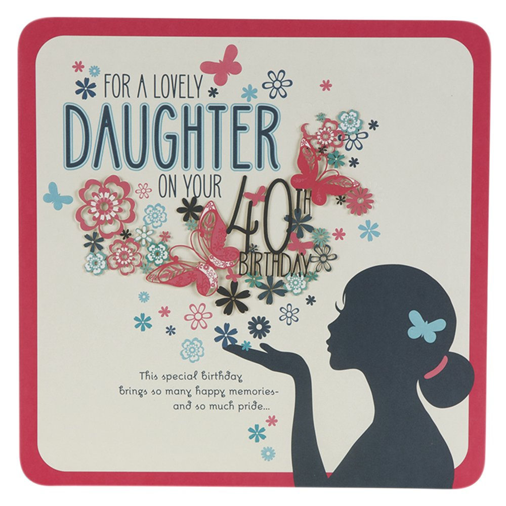 Hallmark 40th Birthday Card For Daughter Happy and Proud Large – Happy 40th Birthday Card