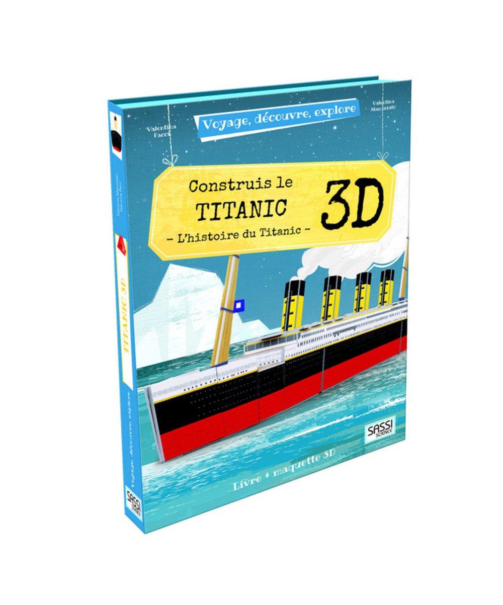 Voyage, découvre, explore - Construis le Titanic 3D - L'histoire du Titanic por Valentina Manuzzato