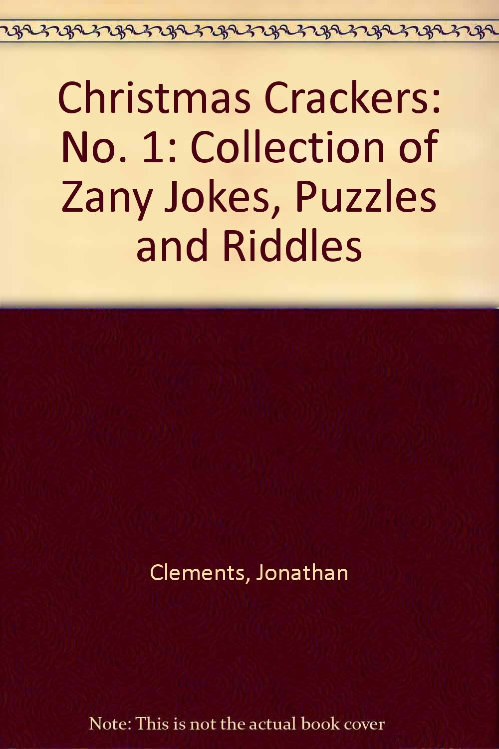 Buy Christmas Crackers No 1 Collection Of Zany Jokes Puzzles And Riddles Book Online At Low Prices In India Christmas Crackers No 1 Collection Of Zany Jokes Puzzles And Riddles Reviews