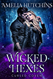 Wicked Hexes (Cursed Coven Book 12)