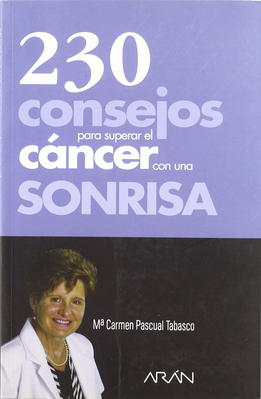230 CONSEJOS PARA SUPERAR EL CANCER (Spanish) Paperback