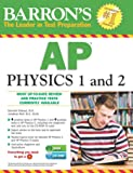 Barron's AP Physics 1 and 2 with CD-ROM