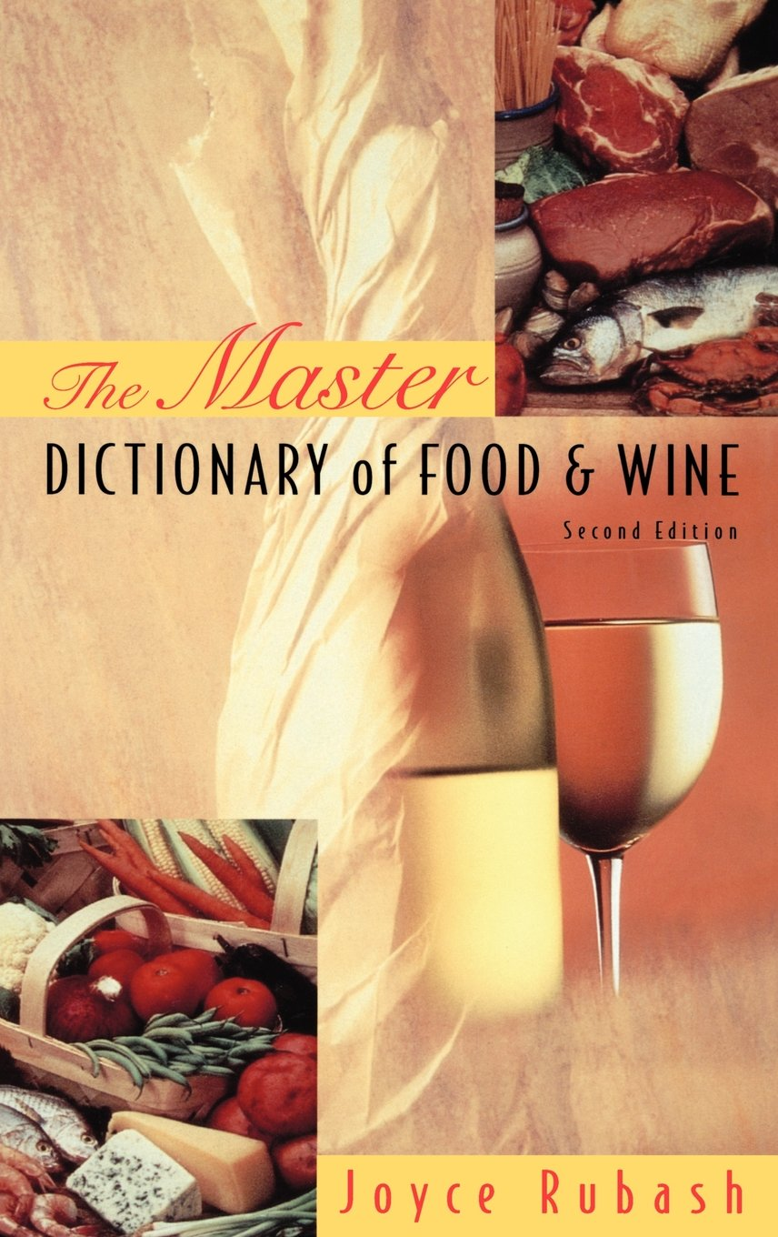 The Master Dictionary of Food and Wine by Wiley