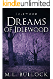 Dreams of Idlewood (English Edition)