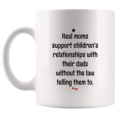 Amazon.com: Real Moms Support Child Dad Without Law Mug ...