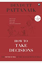 How to take decisions (Management Sutras Book 5) Kindle Edition