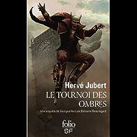 Le tournoi des ombres. Une enquête de Georges Hercule Bélisaire Beauregard (Les aventures de Georges Beauregard t. 2)