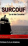 SURCOUF (Personnage célèbres t. 3)