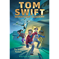 The Drone Pursuit (Tom Swift Inventors' Academy Book 1)