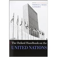The Oxford Handbook on the United Nations (Oxford Handbooks in Politics & International Relations)