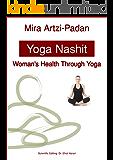 Yoga Nashit: Woman's Health Through Yoga