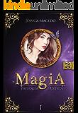 Magia (Trilogia Mística Livro 1)