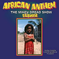 African Anthem Dubwise: The Mikey Dread Show [Limited 180-Gram'Transparent Blue' Colored Vinyl]
