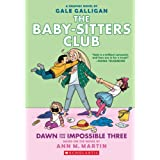 The Baby-Sitters Club 5: Dawn and the Impossible Three (Baby-Sitters Club Graphix)