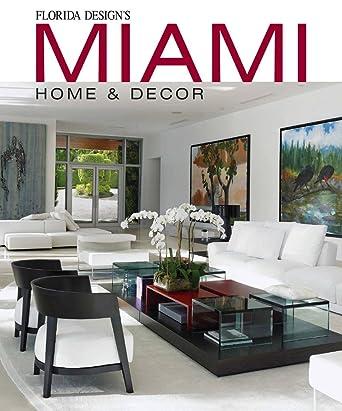 MIAMI HOME DECOR September 1 2017 Issue