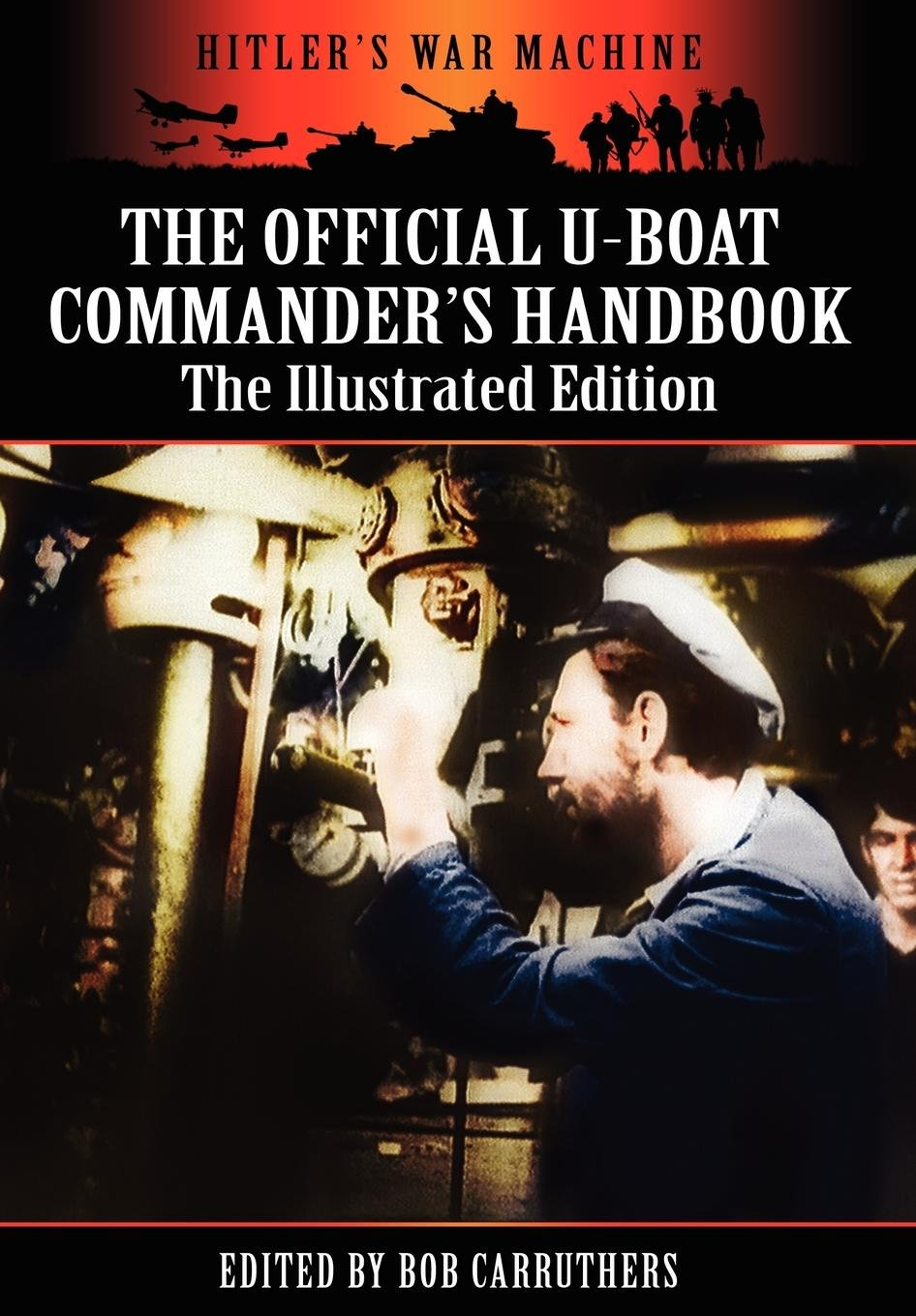 Download The Official U-boat Commander's Handbook - The Illustrated Edition pdf epub