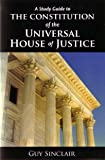 The Constitution of the Universal House of Justice (English Edition)