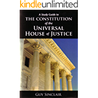 The Constitution of the Universal House of Justice