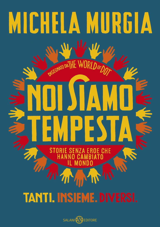 Libri di michela murgia - noi siamo tempesta (italiano) copertina rigida 8893817748