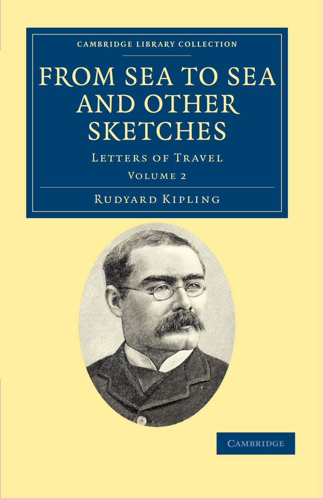 From Sea to Sea and Other Sketches: Letters of Travel (Cambridge Library Collection - Literary  Studies) ebook