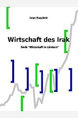 Wirtschaft des Irak (Wirtschaft in Ländern 116) (German Edition) Kindle Edition