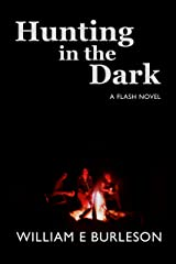 Hunting in the Dark Kindle Edition