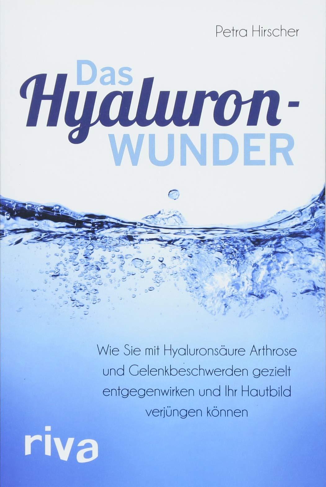 Das Hyaluronwunder: Wie Sie mit Hyaluronsäure Arthrose und Gelenkbeschwerden gezielt entgegenwirken und Ihr Hautbild verjüngen können