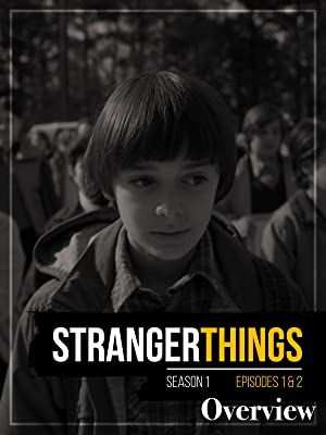Amazon com: Watch Stranger Things Season 1 Episode 1 and 2 Overview