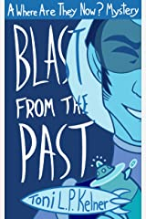 Blast from the Past (Where Are They Now? Book 3) Kindle Edition