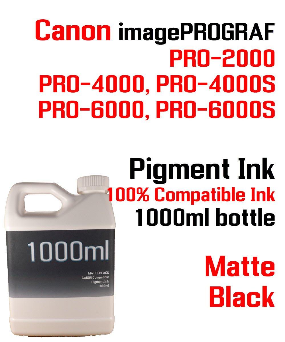 マットブラック顔料インク1000 ml 100 %互換ボトルインクCanon imagePROGRAF pro-2000 pro-4000 pro-4000s pro-6000 pro-6000sプリンタ B07CKJGSYS