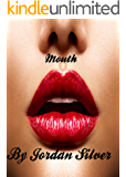 Mouth (The Spitfire Book 1)