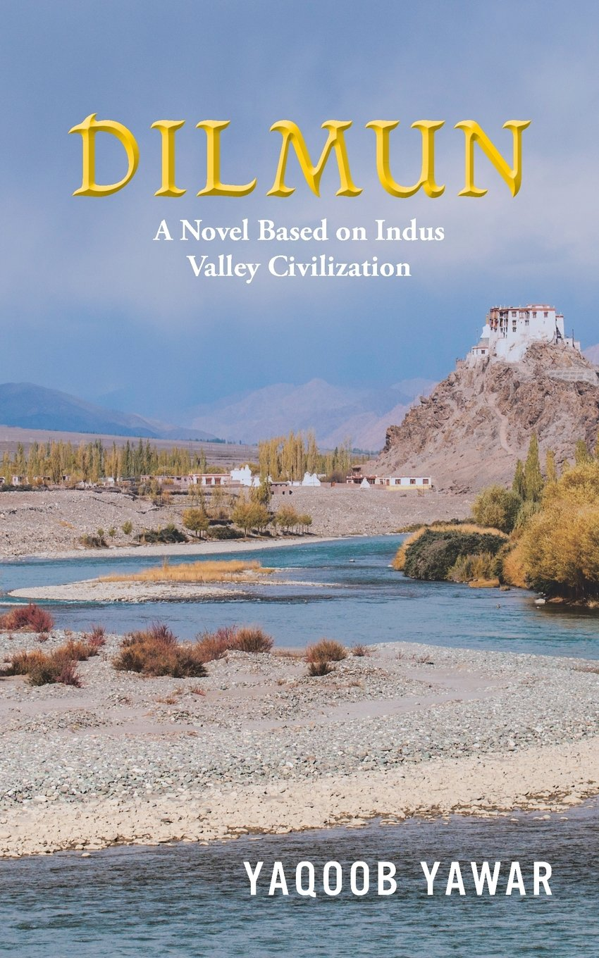 Download Dilmun: A Novel Based on Indus Valley Civilization pdf epub