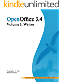 OpenOffice 3.4 Volume I: Writer (Open Office 3.4 Book 1)