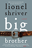Big Brother: A Novel (P.S.)