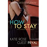 How to Stay: A Romantic Women's Fiction Novella (Hollywood Lights Series Book 4)