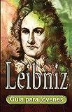 Leibniz: Guía para jóvenes
