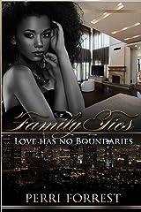 Family Ties: Love has no Boundaries Paperback