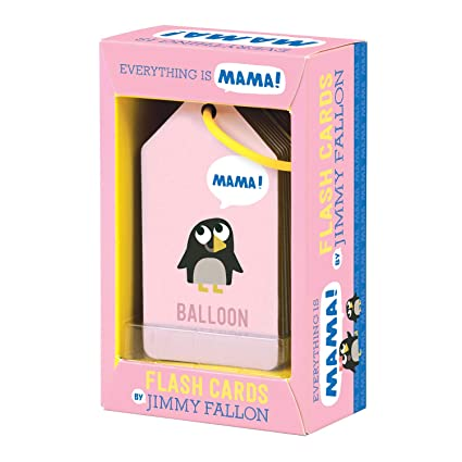 Mudpuppy Jimmy Fallon Everything is Mama Flash Cards (First Words Flash  Cards, for Toddlers, Baby Flash Cards)