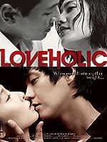 Loveholic (English Subtitled)