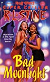 Bad Moonlight (Fear Street) by R. L. Stine (1-Apr-1998) Mass Market Paperback