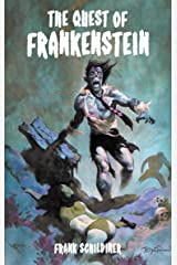 The Quest of Frankenstein Kindle Edition