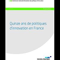 Quinze ans de politiques d'innovation en France