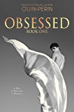 Obsessed #1: A Gay Erotic Series